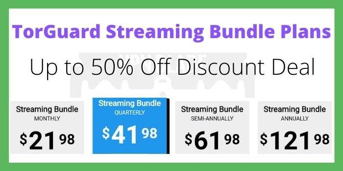 TorGuard Streaming Bundle Plans