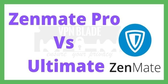 Zenmate Pro Vs Ultimate