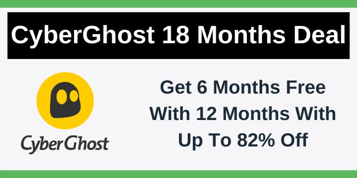 CyberGhost 18 Months Deal