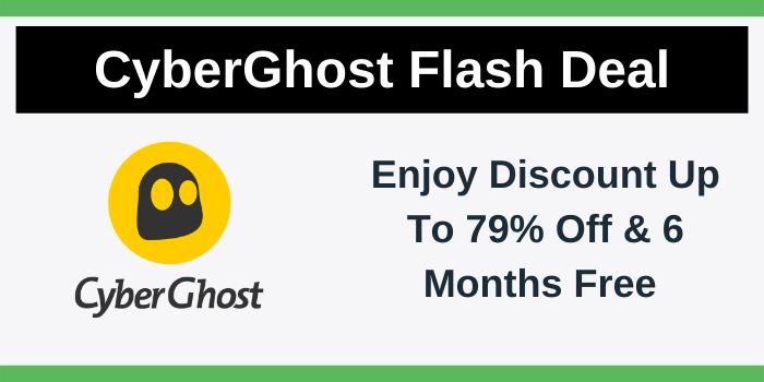 CyberGhost Flash Deal 2021