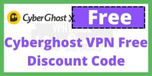 Cyberghost VPN Free Coupon Code