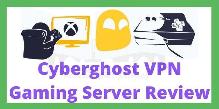 Cyberghost VPN Gaming Servers