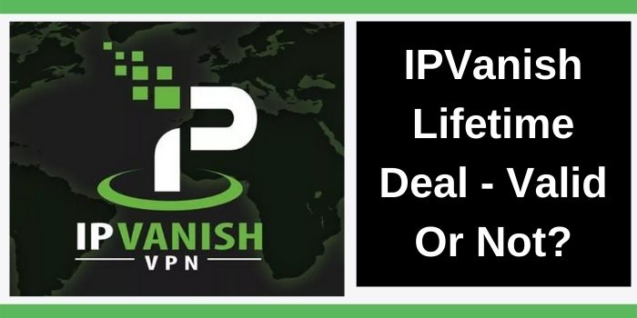 IPVanish Lifetime Deal