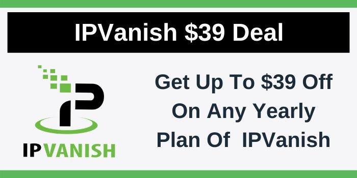 IPVansih $39 Off