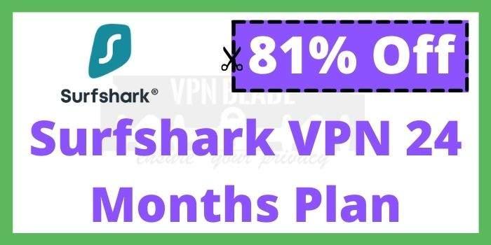 Surfshark VPN 24 Months Plan