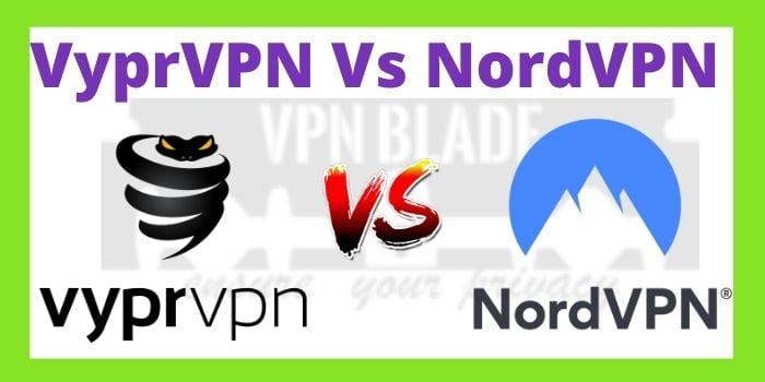 Fortnite Vyprvpn Issues Vyprvpn Vs Nordvpn 2021 Find Difference Between Vpn To Choose Best