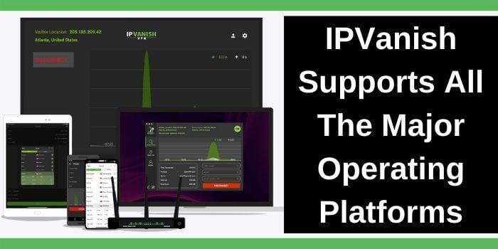 IPVanish compatible with 10 devices